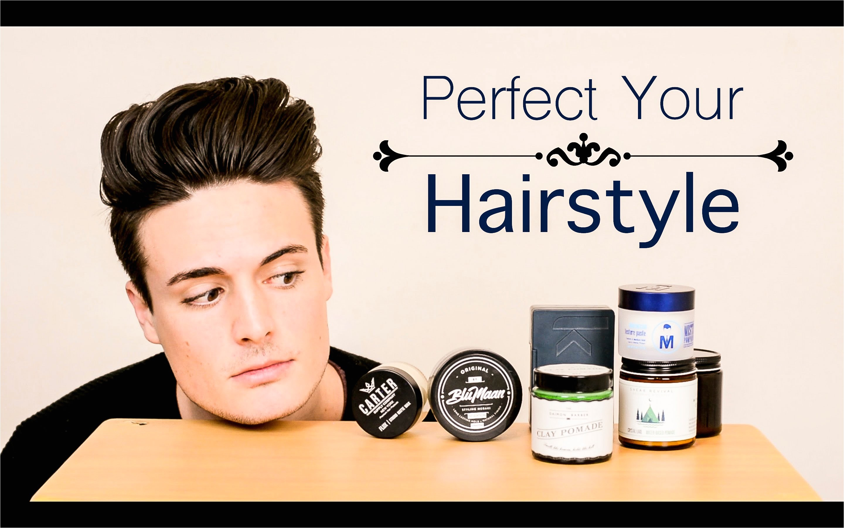 Best Hairstyle Products for Men Mens Hairstyling