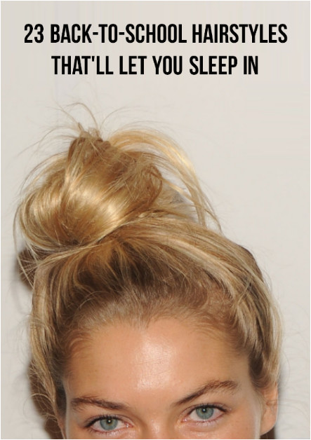 Easy Hairstyles You Can Sleep In Easy Back to School Hairstyles to Let You Sleep In Later In 2018