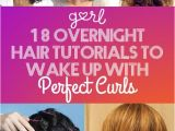 Curls Hairstyles for Medium Length Hair without Heat 18 Overnight Hair Tutorials that Will Let You Wake Up with Perfect