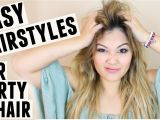 Cute Hairstyles for Unwashed Hair Easy Hairstyles for Dirty Hair