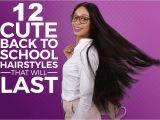 Cute Last Day Of School Hairstyles Cute Back to School Hairstyles that Will Last