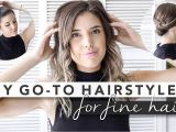 Easy Hairstyles for Thin Hair Youtube My 3 Go to Hairstyles Perfect for Fine Hair Hair