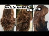 Haircut for Long Hair Youtube How I Cut My Hair at Home In Long Layers │ Long Layered Haircut