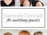Hairstyles to Wear to A Wedding as A Guest top 5 Hairstyle Tutorials for Wedding Guests Hair Romance