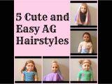 Simple Fun Easy American Girl Doll Hairstyles 5 Cute and Easy American Girl Doll Hairstyles