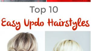 Top Ten Easy Hairstyles top 10 Easy Updo Hairstyles Pinned and Repinned
